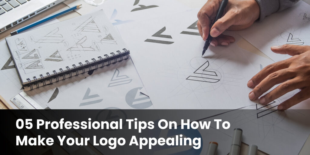 5-professional-tips-on-how-to-make-your-logo-appealing